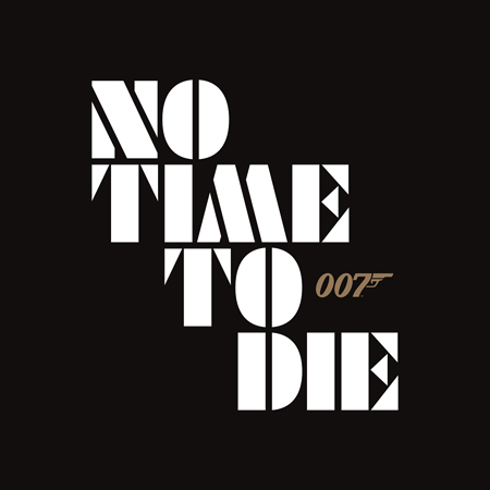 007シリーズ最新作、正式タイトル発表!『NO TIME TO DIE(原題)』 2020年4月全国公開